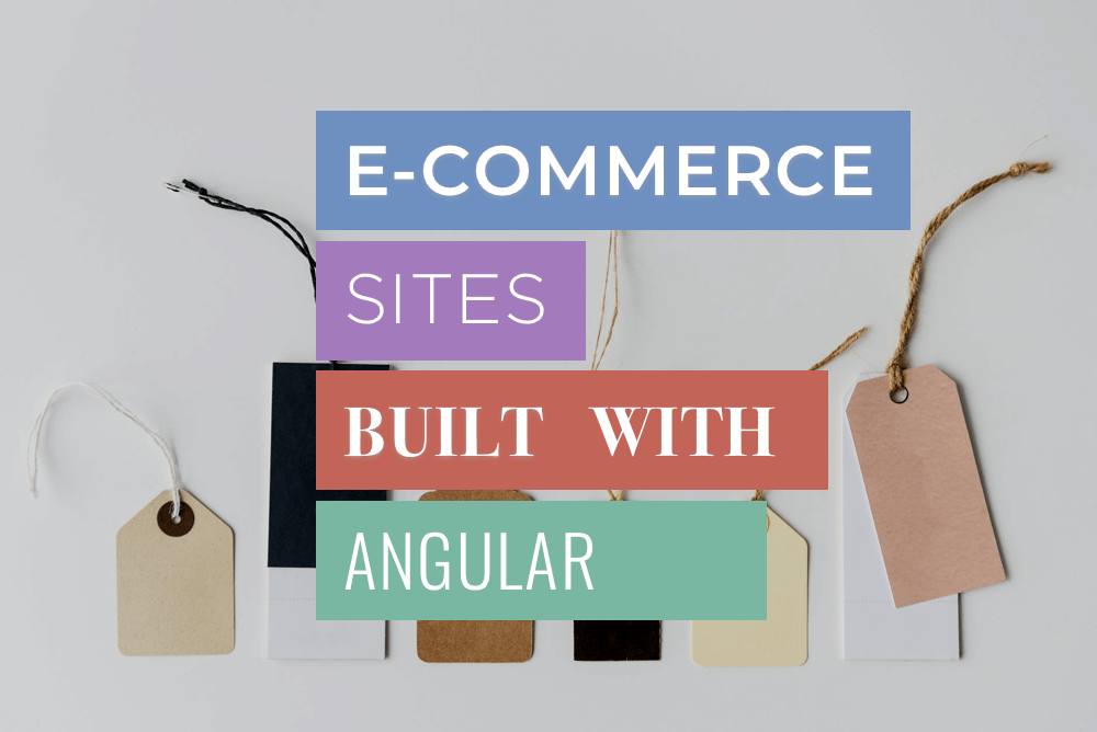 Illustration Production websites built with Angular 2+ are increased with E-commerce now