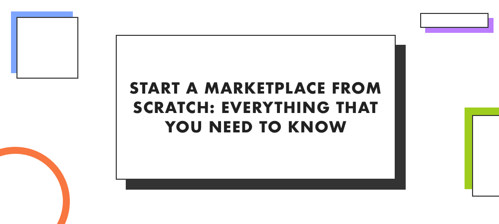Illustration eCommerce Marketplace From Scratch: What You Need to Know