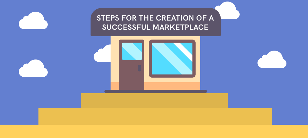 steps-for-the-creation-of-a-successful-marketplace