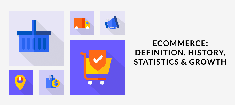 Illustration E-commerce: Definition, History, Statistics & Growth