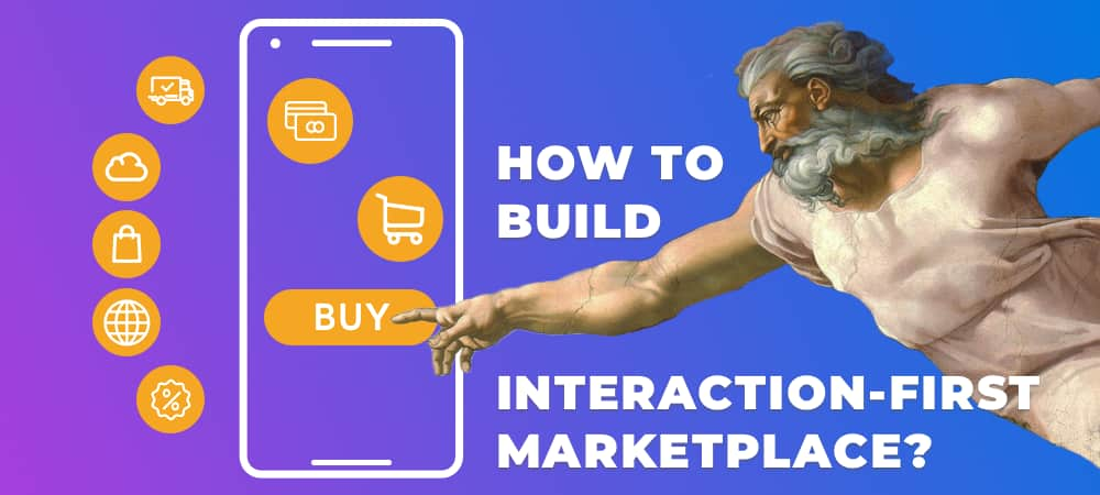 interaction-first-marketplace