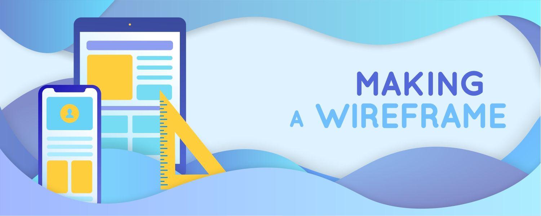 makinga-wireframe