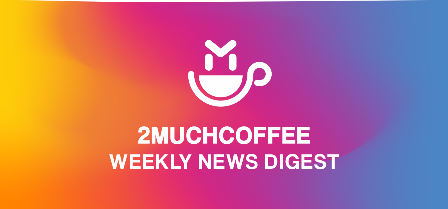 Weekly News Digest (10 May, 2019)