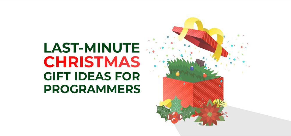 Last-Minute Christmas Gift Ideas for Programmers
