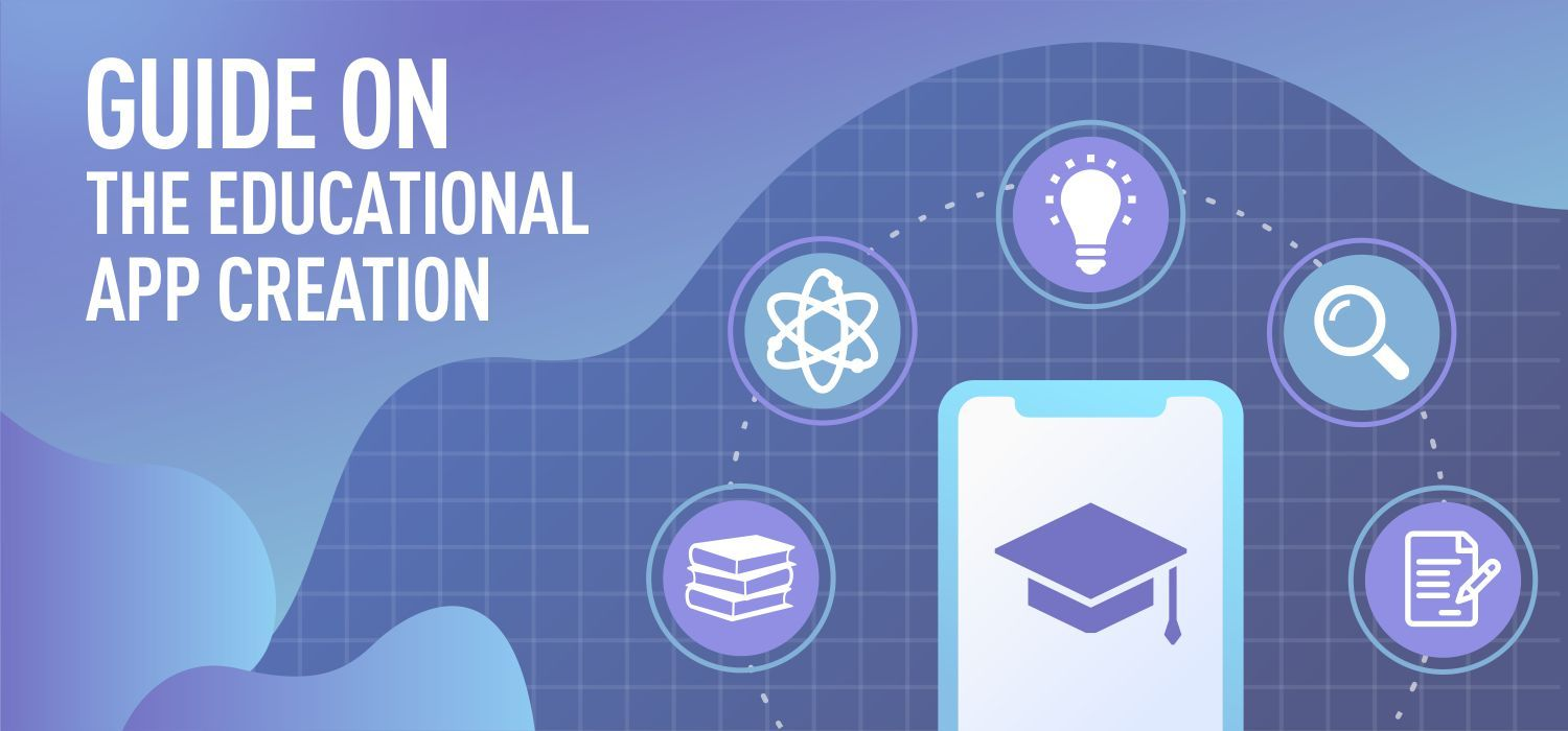 Guide on the Educational App Creation