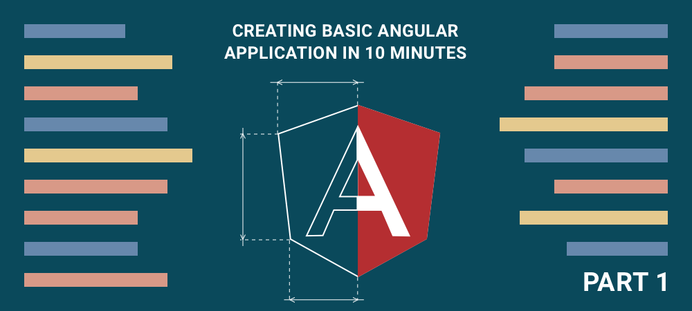 Creating Basic Angular Application in 10 Minutes: Step-by-Step Guide - Part 1