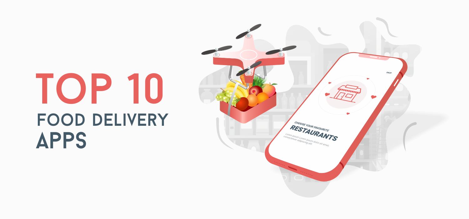 Top 10 Food Delivery Apps