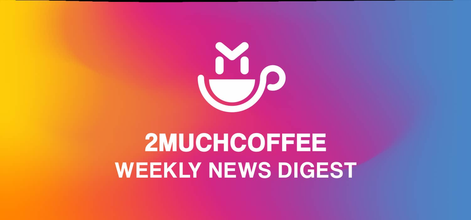 Weekly News Digest (31 May, 2019)