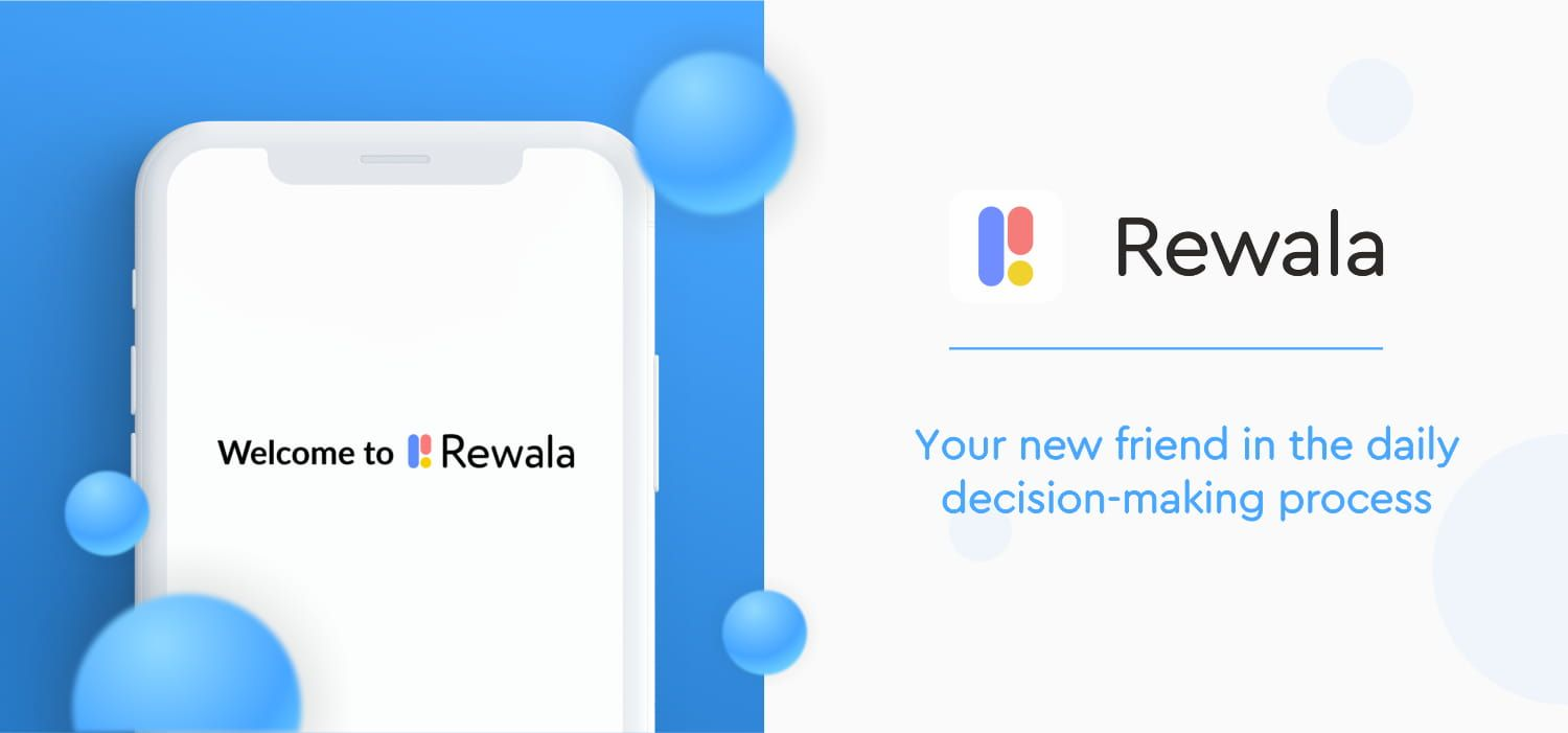 Rewala - Your New Friend in the Daily Decision-Making Process