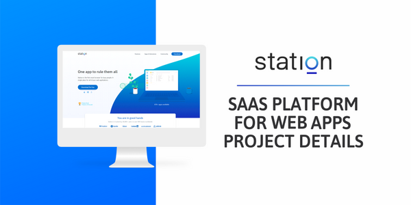 SaaS Platform For Web Apps - Station | Project Details